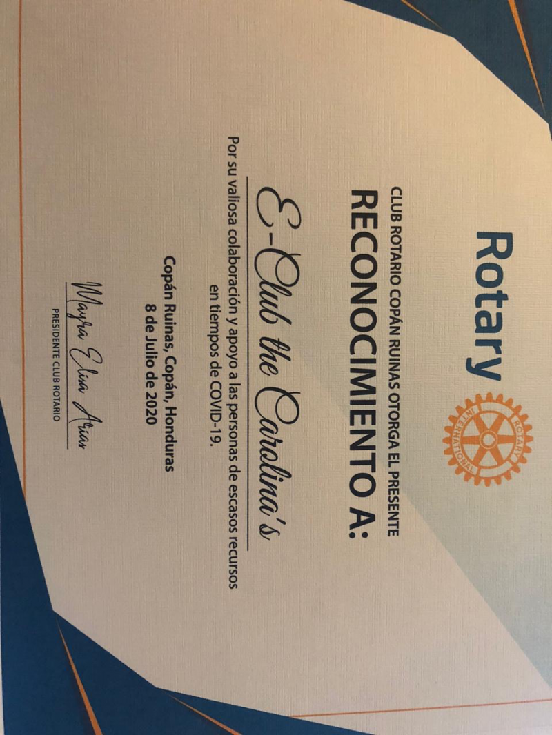 Recognition received from our rotarian friends of the RC of Copan - Honduras for the financial support, thru a District Grant, provided for the Covid-19 Food Program.